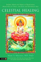 Celestial Healing: Energy, Mind and...