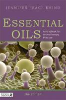 Essential Oils: A Handbook for...