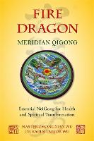 Fire Dragon Meridian Qigong: ...
