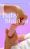 Baby Shiatsu: Gentle Touch to Help...