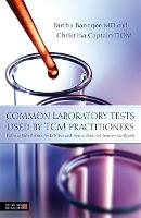 Common laboratory tests used by TCM...