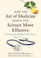 How the Art of Medicine Makes the...