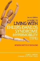 A Guide to Living with Ehlers-Danlos...