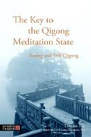 The Key to the Qigong Meditation...
