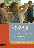 Qigong for Wellbeing in Dementia and...