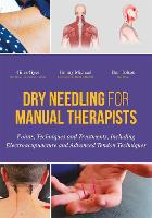 Dry Needling for Manual Therapists:...