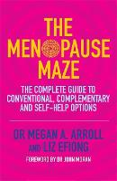 The Menopause Maze: The Complete ...