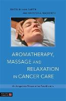 Aromatherapy, Massage and Relaxation...