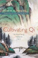 Cultivating Qi: The Root of Energy,...