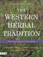 The Western Herbal Tradition: 2000...