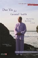 Dao Yin for General Health: Dao Yin...