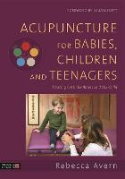 Acupuncture for Babies, Children and...