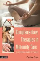Complementary Therapies in Maternity...