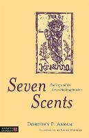Seven Scents: Healing and the ...