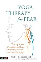 Yoga Therapy for Fear: Treating...