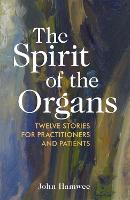 The Spirit of the Organs: Twelve...