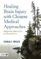 Healing Brain Injury with Chinese...