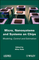 Micro, Nanosystems and Systems on...