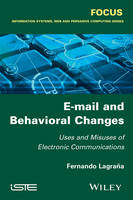 E-Mail and Behavioral Changes: Uses...