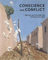 Conscience and Conflict: British...