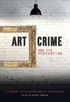 Art Crime and its Prevention: A...