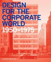 Design for the Corporate World:...