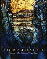 Glory, Azure and Gold: The...