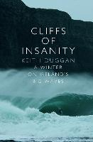 Cliffs of Insanity: a Winter on...