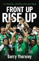Front Up, Rise Up: The Official Story...
