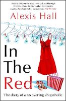 In the Red: The Diary of a Recovering...