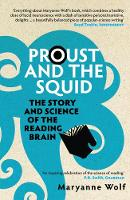 Proust and the Squid: The Story and...