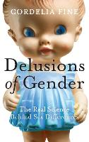 Delusions of Gender: The Real Science...