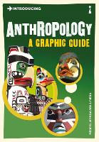 Introducing Anthropology: A Graphic...