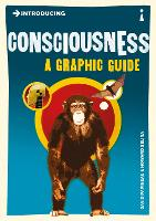 Introducing Consciousness: A Graphic...