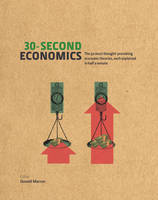 30-Second Economics: The 50 Most...