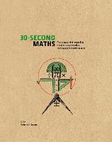30-Second Maths: The 50 Most...