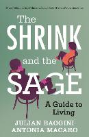 The Shrink and the Sage: A Guide to...