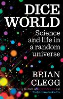 Dice World: Science and Life in a...