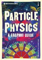 Introducing Particle Physics: A...