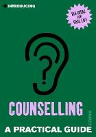 Introducing Counselling: A Practical...