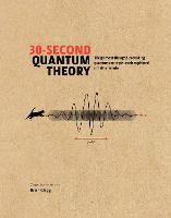 30-Second Quantum Theory: The 50 most...