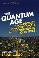The Quantum Age: How the Physics of...