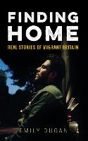 Finding Home: The Real Stories of...