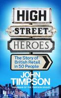 High Street Heroes: The Story of...