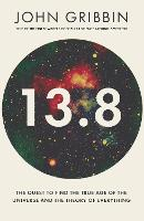 13.8: The Quest to Find the True Age...