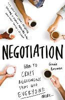 Negotiation: How to Craft Agreements...