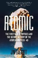 Atomic: The First War of Physics and...