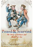 Poxed and Scurvied: The Story of...