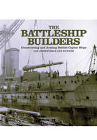 The Battleship Builders: Constructing...