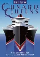 The New Cunard Queens: Queen Mary 2,...